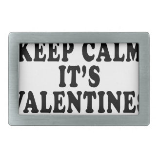 I CAN'T KEEP CALM VALENTINE DAY FUNNY SHIRT '. BELT BUCKLE