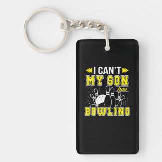 I Cant My Son Has Bowling Bowling Mom Key Ring