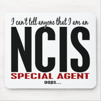 I Cant Tell Anyone NCIS Agent Mouse Pad