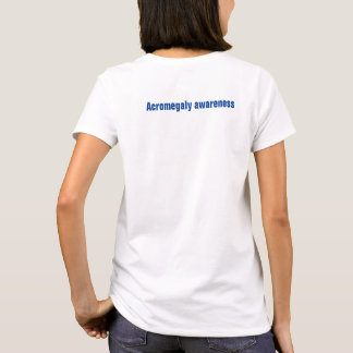 I care about someone rare Acromegaly T-Shirt