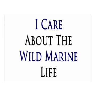 I Care About The Wild Marine Life Postcards