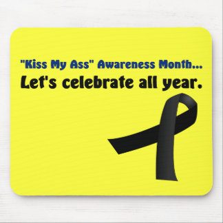 I celebrate all awareness months mouse pads