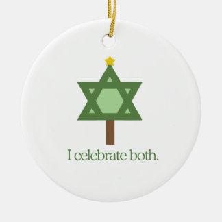 I celebrate both ceramic ornament
