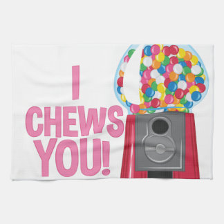 I Chews You Tea Towel