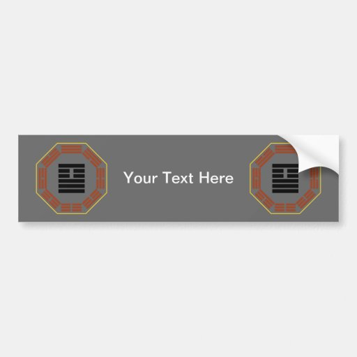 """I Ching Hexagram 26 Ta Ch'u """"Great Accumulating"""" Bumper Stickers"""