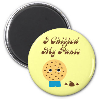 I Chipped My Pants Chocolate Chip Cookie 6 Cm Round Magnet