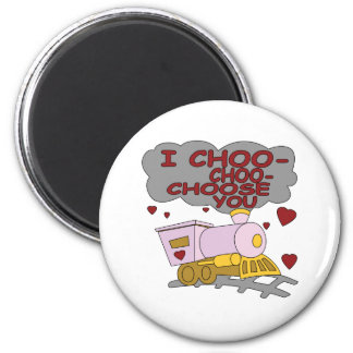 I Choo Choo Choose You 6 Cm Round Magnet