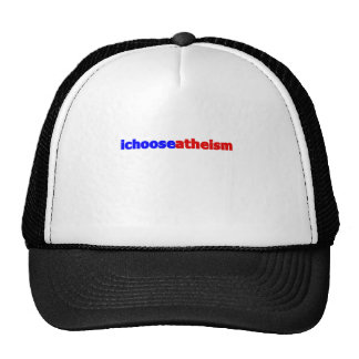 I Choose Atheism Trucker Hats