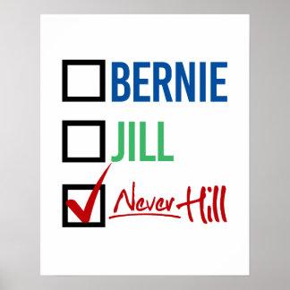 I Choose Never Hill - - Jill Stein 2016 - Poster