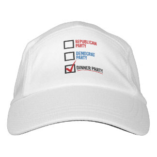 I choose the Dinner Party - -  Hat