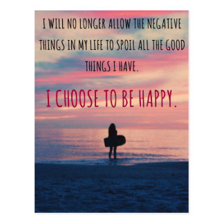 I Choose To Be Happy Quote Postcard