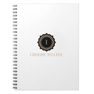 I choose to live  Journal