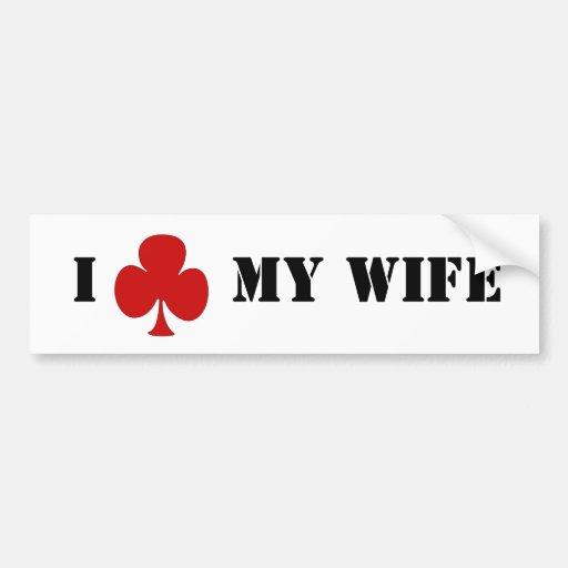 I 'club' my wife bumper sticker
