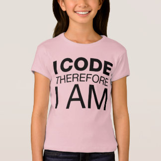 I Code Therefore I Am T-shirts