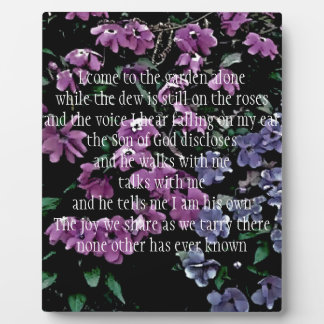 I Come to the Garden Alone Floral Plaque