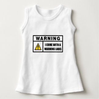I Come With a Warning Label Dress