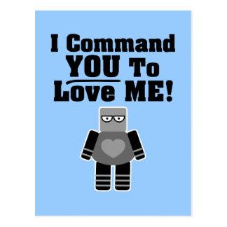 I Command You To Love Me Robot Postcard