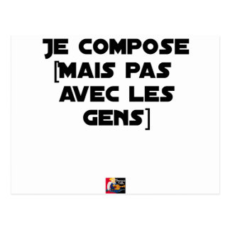 I COMPOSE (BUT NOT WITH PEOPLE) - Word games Postcard