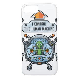 I Control This Human Machine iPhone 7 Case