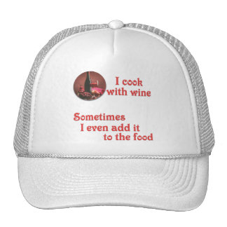 I cook with wine hats
