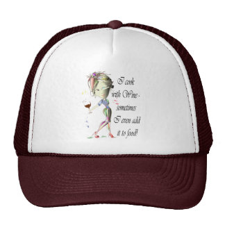 I cook with Wine, sometimes add to food Funny Gift Cap