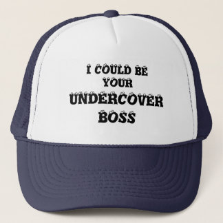 I COULD BE YOUR UNDERCOVER BOSS  CAP by eZaZZleman