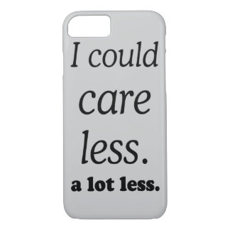 I COULD CARE ALOT LESS iPhone 7 CASE