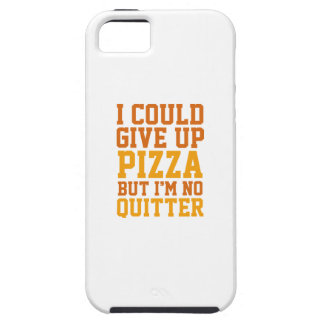 I Could Give Up Pizza iPhone 5 Case
