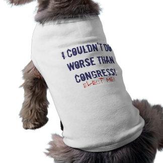 I Couldn't Do Worse Sleeveless Dog Shirt