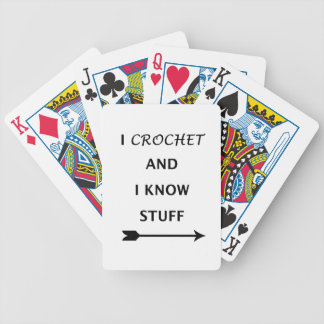 I Crochet And I know Stuff Bicycle Playing Cards