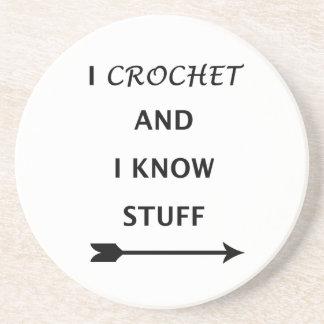 I Crochet And I know Stuff Coaster