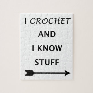 I Crochet And I know Stuff Jigsaw Puzzle
