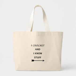 I Crochet And I know Stuff Large Tote Bag