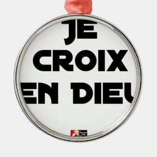 I CROSS AS a GOD - Word games - François City Metal Ornament