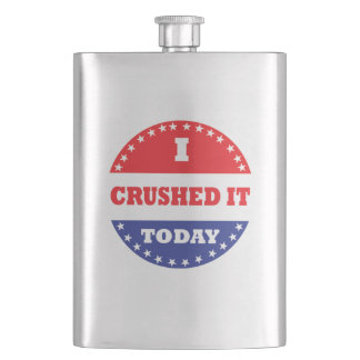 I Crushed It Today Hip Flask
