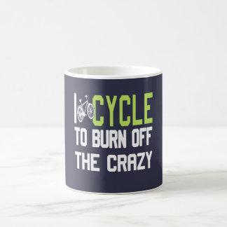 I Cycle to Burn Off the Crazy Coffee Mug