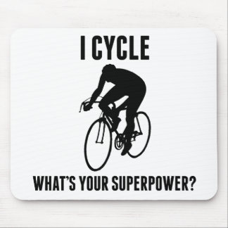 I Cycle What's Your Superpower? Mouse Pad