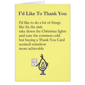 I d Like To Thank You - A quirky thank you poem Greeting Card