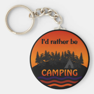 I d Rather Be Camping keychain