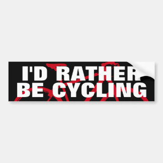I D RATHER BE CYCLING BUMPER STICKERS