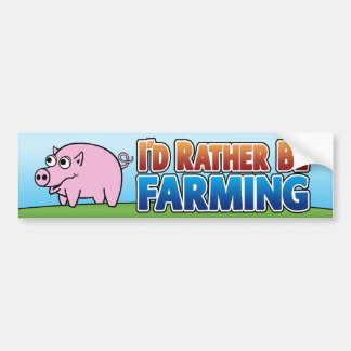 I d Rather be Farming virtual farming Bumper Sticker