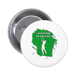 I D RATHER BE GOLFING BUTTONS