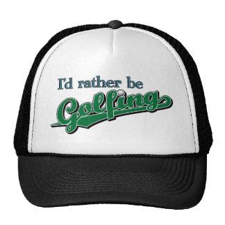 I d rather be Golfing Trucker Hat