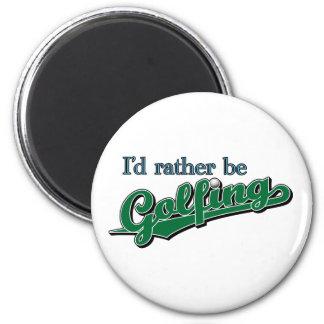 I d rather be Golfing Refrigerator Magnets