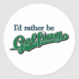 I d rather be Golfing Round Stickers
