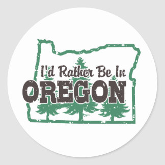 I'd Rather Be In Oregon Classic Round Sticker