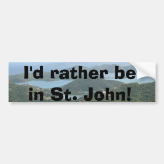 I d rather be on St John Bumper Stickers