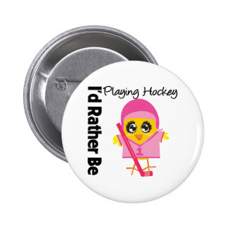 I d Rather Be Playing Hockey Button