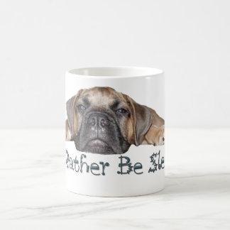 I d Rather Be Sleeping Bullmastff Puppy Mug
