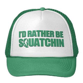 I d Rather be Squatchin Trucker Hats